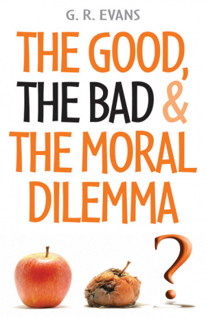 Good, the Bad and the Moral Dilemma