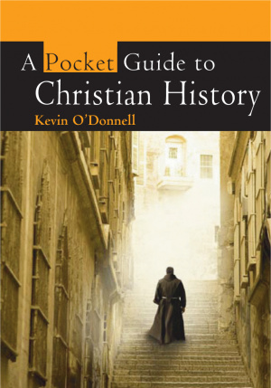 Pocket Guide to Christian History