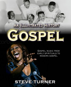 Illustrated History of Gospel