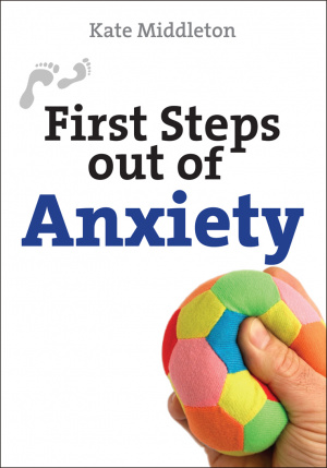 First Steps Out of Anxiety