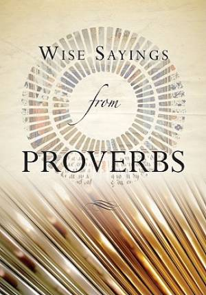 Wise Sayings from Proverbs