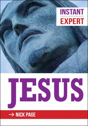 Instant Expert: Jesus