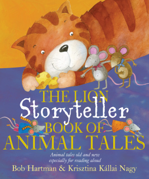 Lion Storyteller Book of Animal Tales