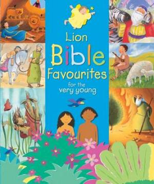 Lion Bible Favourites for the Very Young