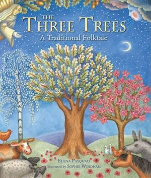 3 Trees : A Traditional Folktale