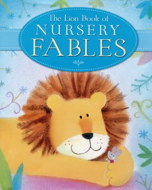The Lion Book of Nursery Fables