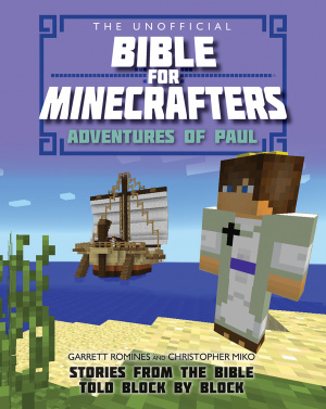 Unofficial Bible for Minecrafters: Adventures of Paul