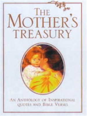 The Mother's Treasury