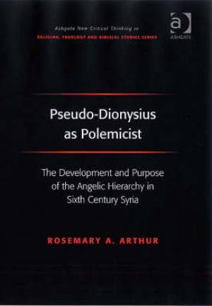 Pseudo-Dionysius as Polemicist