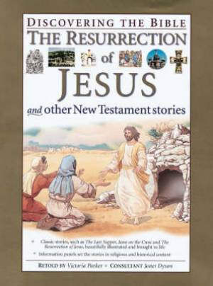 """""""The Resurrection of Jesus and Other New Testament Stories"""