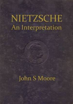 Nietzsche an Interpretation