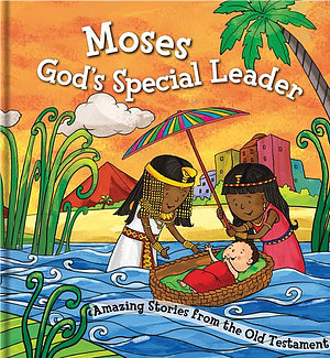 Square Cased Bible Story Book - Moses, God's Special Leader