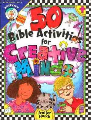 50 Bible Activities for Creative Minds