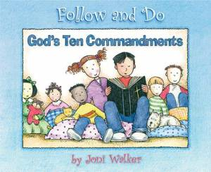 God's Ten Commandments   Follow And Do