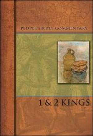 Kings 1 & 2   People'S Bible Commentary
