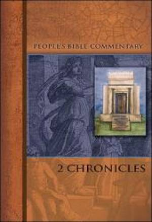 2 Chronicles   People'S Bible Commentary