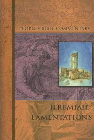 Jeremiah/Lamentations   People'S Bible Commentary