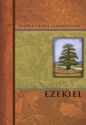 Ezekiel   People'S Bible Commentary