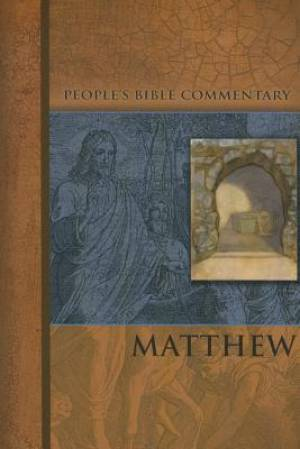 Matthew   People'S Bible Commentary