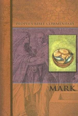Mark   People'S Bible Commentary
