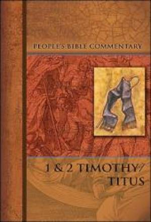 1 & 2 Timothy /Titus   People'S Bible Commentary