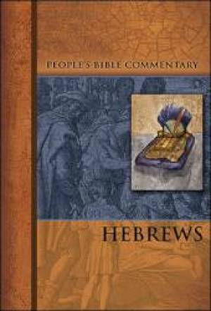 Hebrews   People'S Bible Commentary