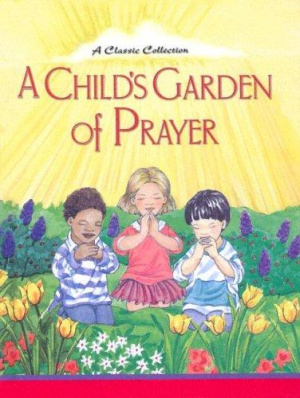 Child's Garden of Prayer