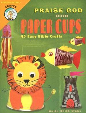 Praise God With Paper Cups Pb
