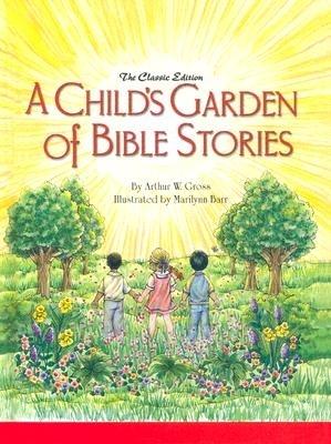 Childs Garden of Bible Stories