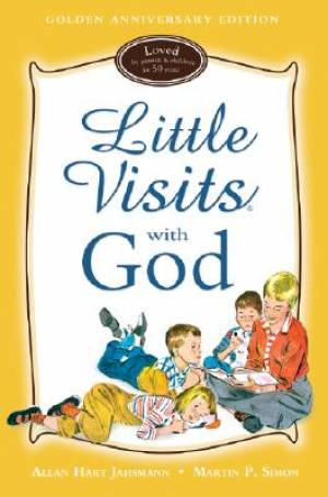 Little Visits With God   Golden Anniversary Edition