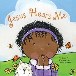 Jesus Hears Me