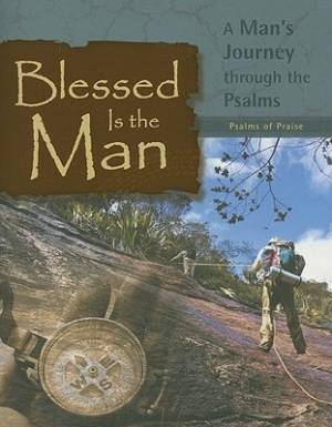 Blessed Is The Man Psalms Of Praise Pb