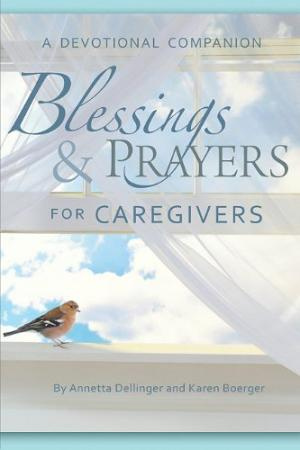 Blessings  Prayers For Caregivers Pb