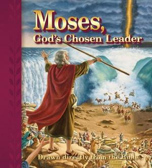 Moses Gods Chosen Leader