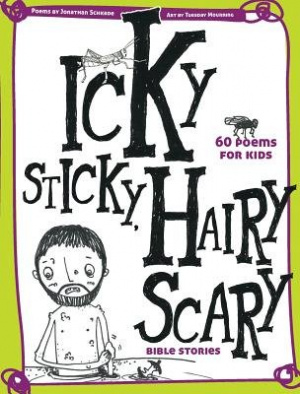 Icky Sticky Hairy Scary Bible Stories Hb