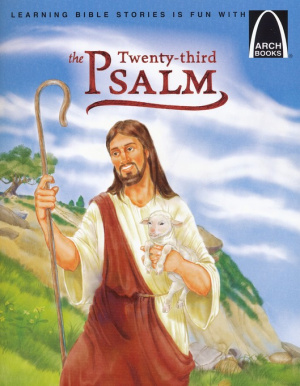 Twenty Third Psalm   Arch Books, The