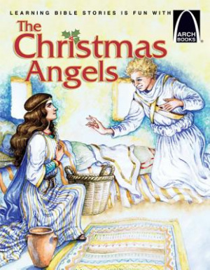 Christmas Angels   Arch Books, The