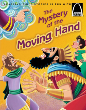 The Mystery Of The Moving Hand   Arch Books