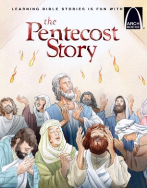 The Pentecost Story   Arch Books