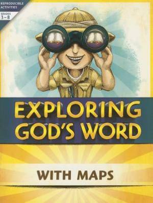 Exploring God�S Word With Maps