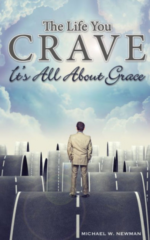 Life You Crave: It's All About Grace, The