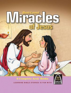 Best Loved Miracles Of Jesus