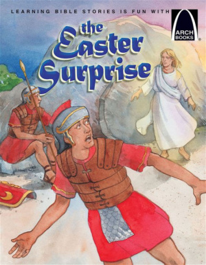 Easter Surprise   Arch Books, The