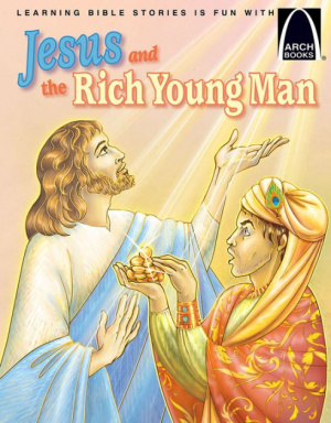 Jesus And The Rich Young Man   Arch Books