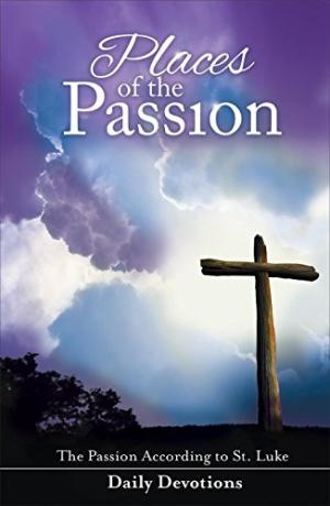 Places of Passion Devo [LENT]