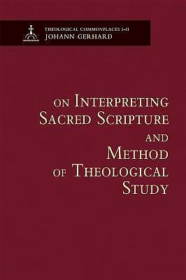 Interpreting Sacred Scripture & Method Of Theological Study