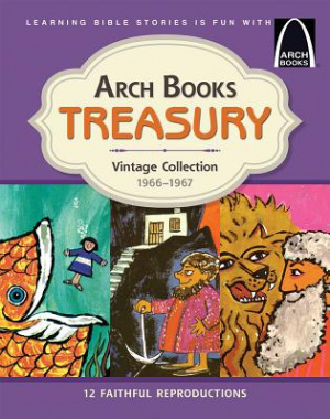 Arch Books Treasury: Vintage Collection, 1966-1967