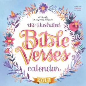 The Illustrated Bible Verses Wall Calendar 2017