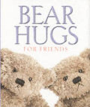 Bear Hugs for Friends
