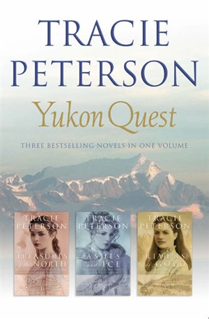 Yukon Quest: Three Bestselling Novels in One Volume